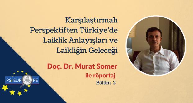 Murat Somer Milada Dönüş laiklik